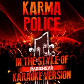 Karma Police (In the Style of Radiohead) [Karaoke Version]