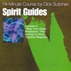 Spirit Guides 74-Minute Course - EP