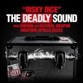 THE DEADLY SOUND feat. CHEHON, NATURAL WEAPON, HISATOMI, APOLLO, DIZZLE