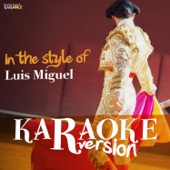 Karaoke (In the Style of Luis Miguel)