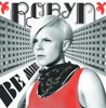 Be Mine! - Single, Robyn