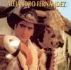 Alejandro Fernández, Alejandro Fernández