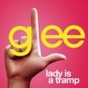 Lady Is a Tramp (Glee Cast Version) - Single, Glee Cast