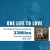 One Life to Love (As Made Popular by 33Miles) [Performance Track] - EP
