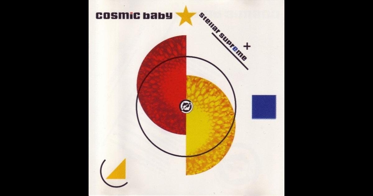 Cosmic Baby Transcendental Overdrive