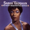 The Nearness Of You (Album Version)  - Sarah Vaughan