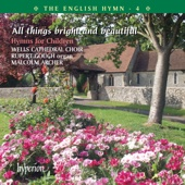 Wells Cathedral Choir, Malcolm Archer & Rupert Gough - All Things Bright and Beautiful artwork
