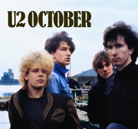 October (Deluxe Edition) [Remastered] - U2