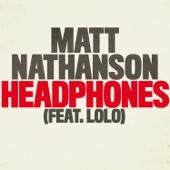 Headphones (feat. LOLO) - Matt Nathanson