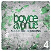Acoustic Sessions, Vol. 4, Boyce Avenue