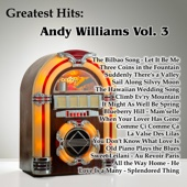 Greatest Hits: Andy Williams, Vol. 3