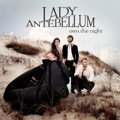 Lady Antebellum Lookin` For A Good Time