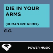 Die In Your Arms (HumanJive Extended Remix)
