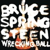 Wrecking Ball (Special Edition), Bruce Springsteen