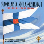 Suomalaista sotilasmusiikkia 1 - Finnish military music 1