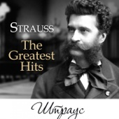 Иоганн Штраус I, Иоганн Штраус II & Йозеф Штраус: The Greatest Hits