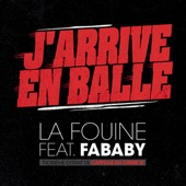 J'arrive En Balle (feat. Fababy) - Single