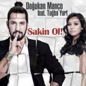 Sakin Ol! (Radio Mix) [feat. Tuğba Yurt]