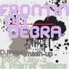 Frontin' On Debra (DJ Reset Mash Up) - Single ジャケット写真