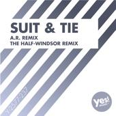 Suit & Tie (The Half-Windsor Remix)