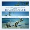 Major League - EP, Armin van Buuren & Tiësto