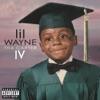 Tha Carter IV, Lil Wayne