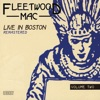 Live In Boston Remastered Vol. 2, Fleetwood Mac