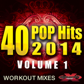 40 POP Hits 2014, Vol. 1 (Unmixed Workout Mixes For Running, Jogging, Fitness & Exercise)