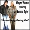 Something Going On - Single, Wayne Warner & Bonnie Tyler