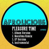 Pleasure Time (Novalima Remix) - Afrolicious