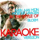 Even Aan Mijn Moeder Vragen (In the Style of Bloem) [Karaoke Version]
