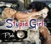 Stupid Girls - Single, P!nk