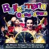 Ballermann Countdown - Die Silvester Schlager Party Hits zwischen Weihnachten und Neujahr von 2013 bis 2014