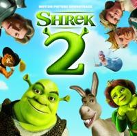 Shrek 2 - Official Soundtrack