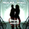 Ni Rosas, Ni Juguetes (Mr. 305 Remix) [feat. Pitbull] - Single, Paulina Rubio