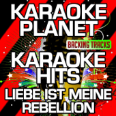 Liebe ist meine Rebellion (Karaoke Version with Background Vocals) [Originally Performed By Frida Gold]
