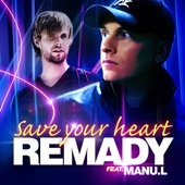 Save Your Heart (feat. Manu. L)