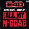 All My Ni**az (feat. Danny Brown & Schoolboy Q) - Single