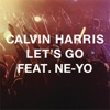 Calvin Harris ft. Ne-yo - Let's Go