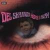 Home and Away, Del Shannon