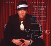 I Will Take You Forever (Duet With Denise Laurel) - Kris Lawrence