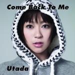 Come Back to Me - Single