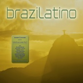 Brazilatino - Latin Club Lounge, Vol. 1 (Brazil 2014 Worldcup Edition)