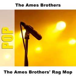 BROTHERS Ames, The - Rag Mop