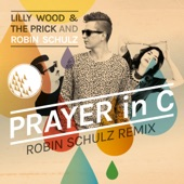 Prayer in C (Robin Schulz Remix) [Radio Edit] - Single