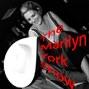 The Marilyn York Show
