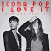 I Love It (feat. Charli XCX) [Remixes], Pt. 2, Icona Pop