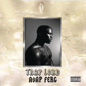 Work REMIX (feat. A$AP Rocky, French Montana, Trinidad James & Schoolboy Q) - A$AP Ferg