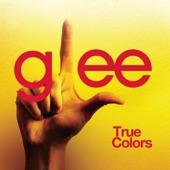 True Colors (Glee Cast Version) - Single