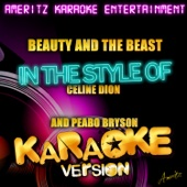 Beauty and the Beast (In the Style of Celine Dion and Peabo Bryson) [Karaoke Version]